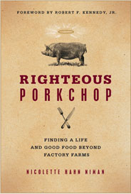 Righteous Porkchop by Nicolette Hahn Niman