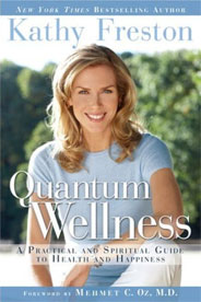 Kathy Freston, Quantum Wellness