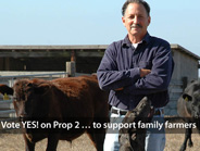 Vote YES! on Prop 2 to support family farmers